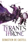 Tyrant's Throne : The Greatcoats Book 4 - Book