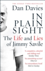 In Plain Sight : The Life and Lies of Jimmy Savile - eBook