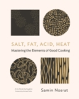 Salt, Fat, Acid, Heat : Mastering the Elements of Good Cooking - eBook