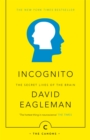 Incognito : The Secret Lives of The Brain - Book