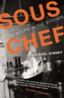 Sous Chef : 24 Hours in the Kitchen - Book