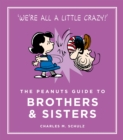 The Peanuts Guide to Brothers and Sisters - Book