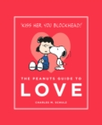 The Peanuts Guide to Love : Peanuts Guide to Life - eBook