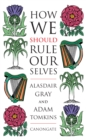 How We Should Rule Ourselves - eBook