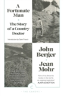 A Fortunate Man : The Story of a Country Doctor - eBook