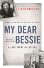 My Dear Bessie : A Love Story in Letters - Book