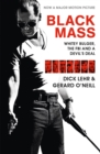 Black Mass : Whitey Bulger, The FBI and a Devil's Deal - Book