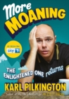 More Moaning : The Enlightened One Returns - Book