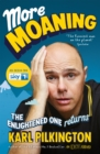 More Moaning : The Enlightened One Returns - eBook