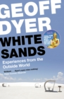 White Sands : Experiences from the Outside World - eBook