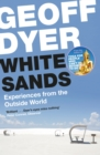 White Sands : Experiences from the Outside World - Book