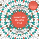 Snowflake Seashell Star : Colouring Adventures in Numberland - Book