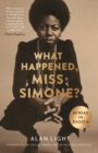What Happened, Miss Simone? : A Biography - eBook