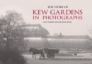 The Story of Kew Gardens - Book