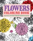 Flowers Colouring Book : Beautiful Pictures from the Garden of Nature - Book