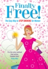 Finally Free! : The Easy Way for Women to Stop Smoking - eBook