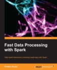 Fast Data Processing with Spark - eBook