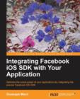 Integrating Facebook iOS SDK with Your Application - Book