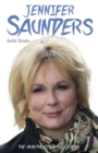 Jennifer Saunders - The Unauthorised Biography of the Absolutely Fabulous Star - eBook