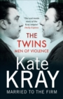 The Twins - Men of Violence - eBook
