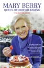 Mary Berry: The Queen of British Baking - The Biography - eBook