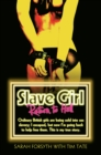 Slave Girl - Return to Hell: Ordinary British girls are being sold into sex slavery; I escaped, but now I'm going to help free them. This is my true story - eBook