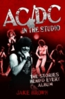 AC/DC in the Studio - The Stories Behind Every Album - eBook