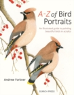 A-Z of Bird Portraits : An Illustrated Guide to Painting Beautiful Birds in Acrylics - Book