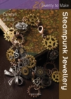 Twenty to Make: Steampunk Jewellery - Book