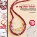 Twist, Turn & Tie: 50 Japanese Braids - Book