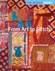 The Textile Artist: From Art to Stitch - Book