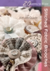 Twenty to Make: Stitched Fabric Brooches - Book