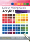 Colour Mixing Guide: Acrylics - Book