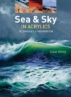 Sea & Sky in Acrylics : Techniques & Inspiration - Book