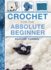 Crochet for the Absolute Beginner - Book