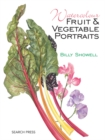 Watercolour Fruit & Vegetable Portraits - Book