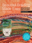 Beautiful Braiding Made Easy : Using Kumihimo Disks and Plates - Book