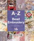 A-Z of Bead Embroidery - Book