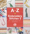 A-Z of Embroidery Stitches 2 - Book