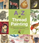 A-Z of Thread Painting - Book