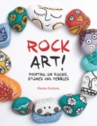 Rock Art! : Painting on Rocks, Stones and Pebbles - Book