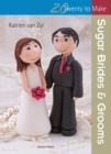 Twenty to Make: Sugar Brides & Grooms - Book