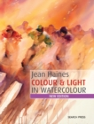 Jean Haines Colour & Light in Watercolour : New Edition - Book