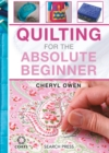 Quilting for the Absolute Beginner - Book
