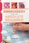 Embroidery for the Absolute Beginner - Book