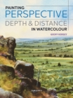 Painting Perspective, Depth & Distance in Watercolour - Book