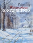 Painting Watercolour Snow Scenes the Easy Way - Book