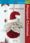 Twenty to Make: Pompom Christmas - Book