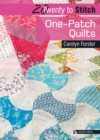 20 to Stitch: One-Patch Quilts - Book