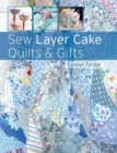 Sew Layer Cake Quilts & Gifts - Book